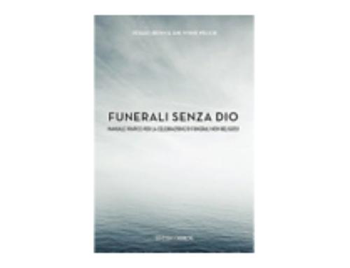 Funerali senza dio, guida per il rito laico